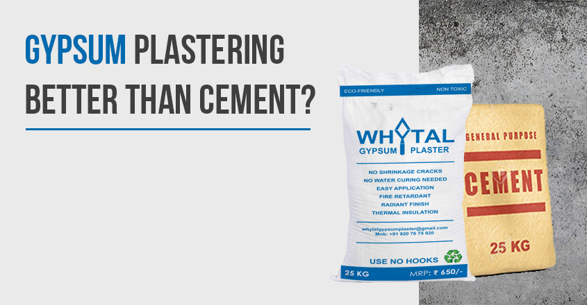 Gypsum Plastering better than Cement?